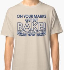 On Your Marks! Classic T-Shirt