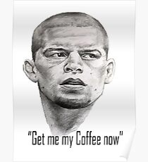 Nate Diaz- Get me my coffee McGregor Poster