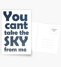 You can't take the sky from me Postcards