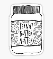 Peanut Butter Nutter Sticker