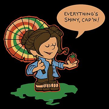 Firefly Everything's Shiny by RaniStore