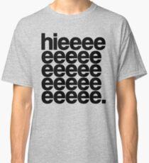 Alaska - Hieeee Classic T-Shirt