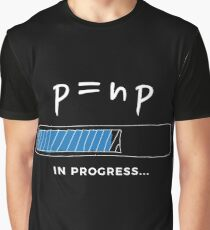 P versus NP problem in progress Graphic T-shirt  Graphic T-Shirt