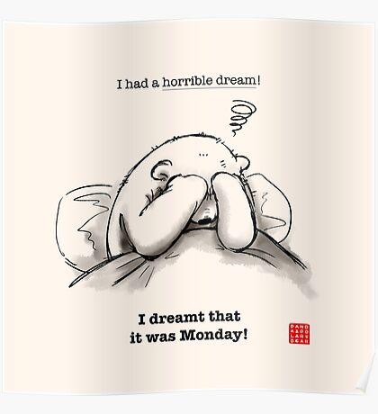 Horrible Dream Poster