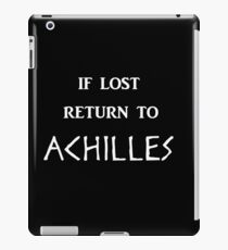 If Lost Return to Achilles iPad Case/Skin