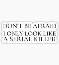 Funny Ironic Horror Killer Comedy Humour Weird Sticker