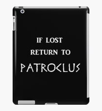 If Lost Return to Patroclus / The Song of Achilles iPad Case/Skin