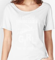 I KNOW I SWIM LIKE A GIRL TRY TO KEEP UP  Women's Relaxed Fit T-Shirt