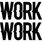 «Rihanna - Trabajo trabajo trabajo» de SarGraphics