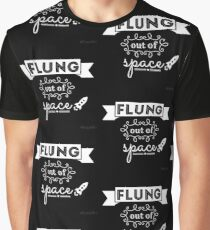 Flung out of space. Graphic T-Shirt