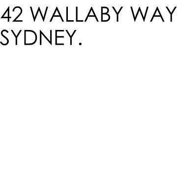 P Sherman 42 Wallaby way  by badideatees