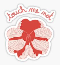 Impatience - Touch me not Sticker