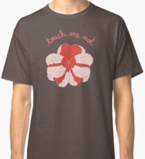 Impatience - Touch me not Classic T-Shirt