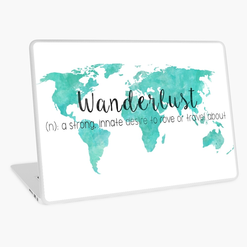 Wanderlust (n) Teal Watercolor World Map Laptop Skin