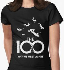 The 100 - May We Meet Again Women's Fitted T-Shirt