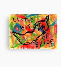 Life Is Spicy Sometimes Canvas Print