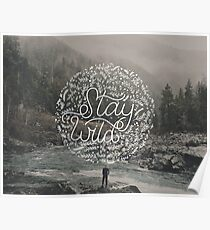 Stay Wild. Poster