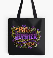 Hello summer. I have been waiting for you.  Tote Bag