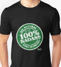 """""""100% Badass"""" Unisex T-Shirt"""