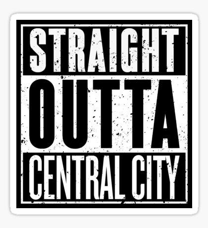 Straight Outta Central City Sticker