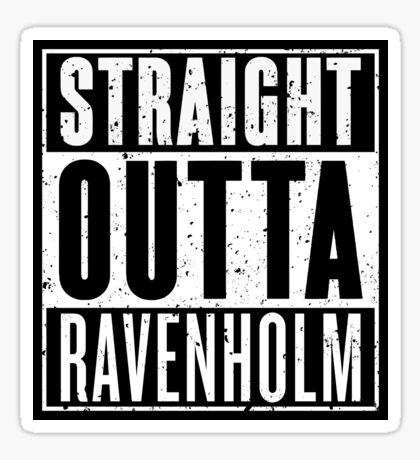 Straight Outta Ravenholm Sticker