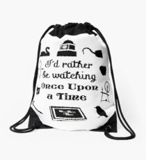 """""""I'd Rather Be Watching Once Upon a Time"""" Icon Design in Black Drawstring Bag"""