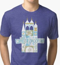 it's a small world! Tri-blend T-Shirt