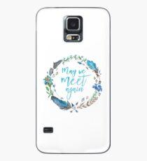 May We Meet Again Case/Skin for Samsung Galaxy