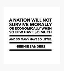Bernie Sanders quote Photographic Print