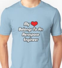 My Heart Belongs To An Aerospace Engineer Unisex T-Shirt