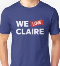 We love Claire Unisex T-Shirt
