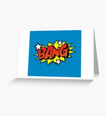 Bang Greeting Card
