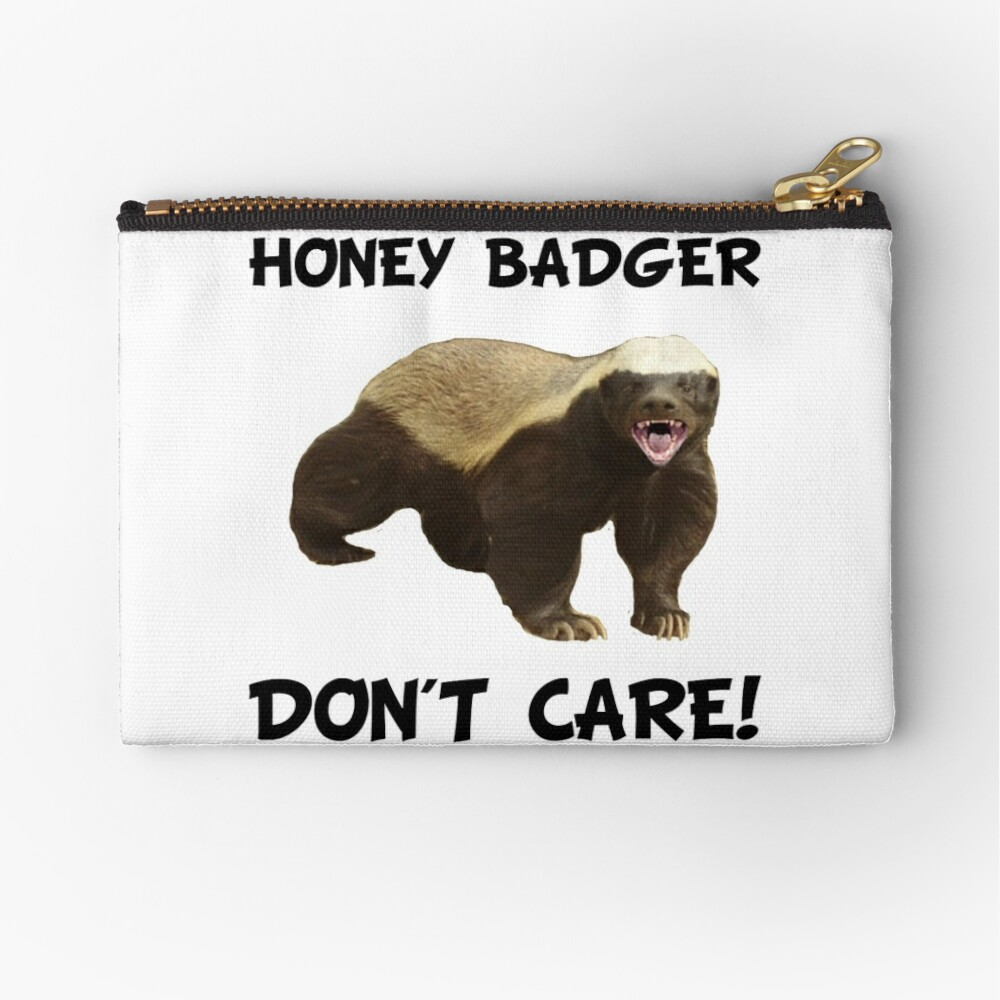 Honey Badger Don't Care Zipper Pouch