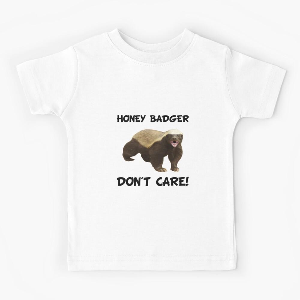 Honey Badger Don't Care Kids T-Shirt