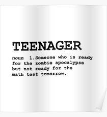 Teenager Zombie Apocalypse Definition Poster