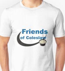 Friends of Coleslaw Unisex T-Shirt