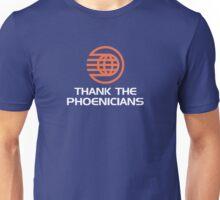Thank the Phoenicians! Unisex T-Shirt