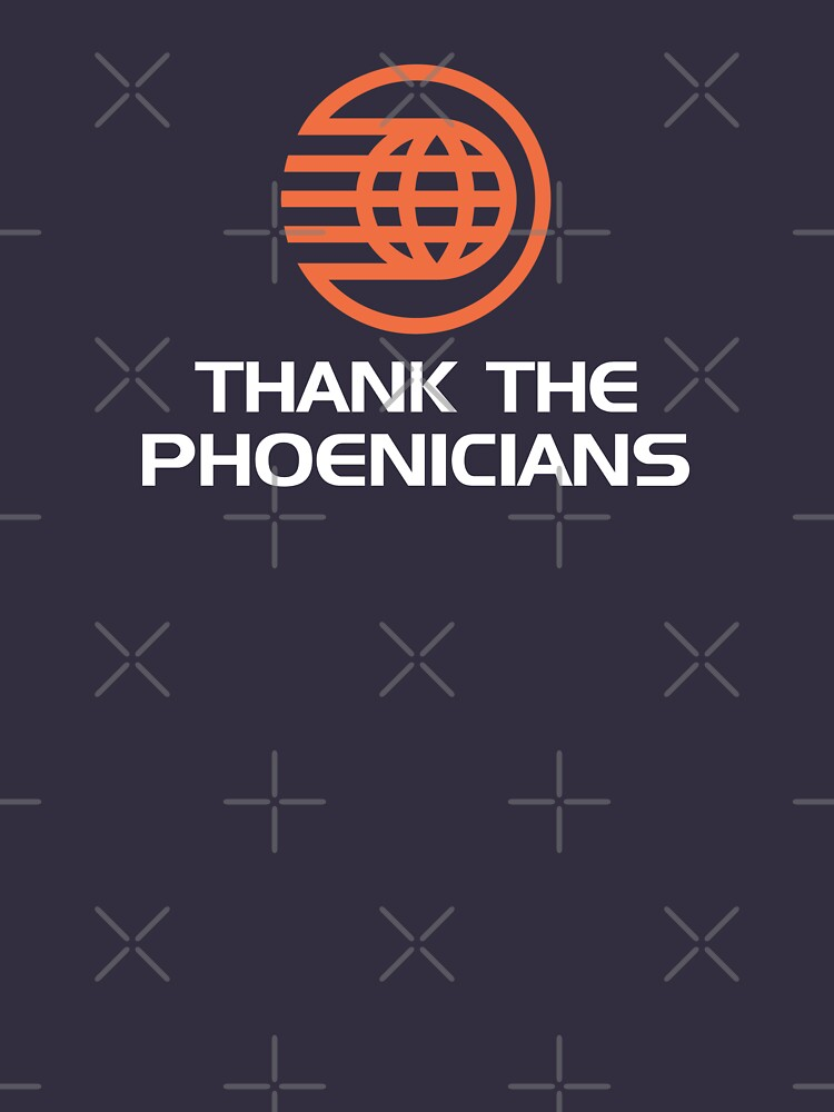 Thank the Phoenicians! by LivelyLexie