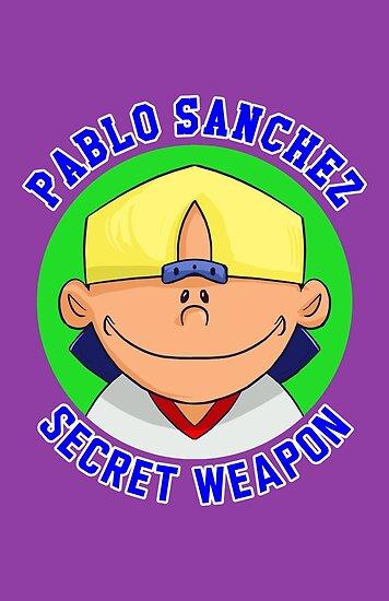 Pablo Sanchez: The Secret Weapon by Michelle Rakar