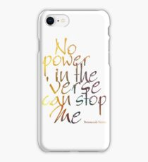 No Power in the 'Verse can stop Me, Browncoats Forever iPhone Case/Skin