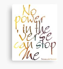 No Power in the 'Verse can stop Me, Browncoats Forever Canvas Print