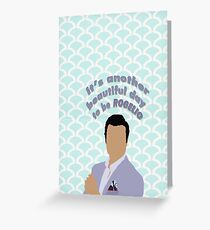 its another beautiful day to be rogelio Greeting Card