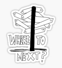 Where to Next?  Sticker