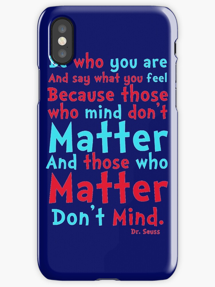 Be Who You Are Seuss Quote by BreakBoyArt
