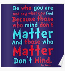 Be Who You Are Seuss Quote Poster