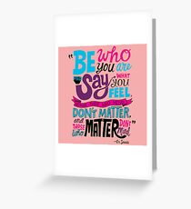 Be Who You Are Seuss Quotes Greeting Card