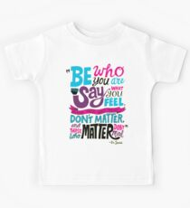 Be Who You Are Seuss Quotes Kids Tee