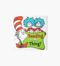 Reading Is My Thing Seuss Art Board