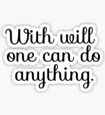 Inspirational Motivational Saying Sticker