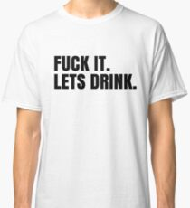 Party Hard Drink Cool Design Classic T-Shirt